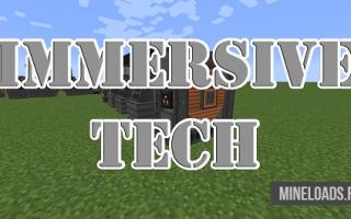 Мод Immersive Tech для Майнкрафт 1.12.2, 1.13