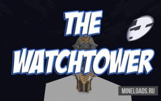 Карта The WatchTower для Майнкрафт 1.12.2, 1.13