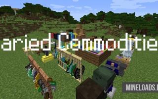 Мод Varied Commodities для Майнкрафт 1.12.2, 1.13