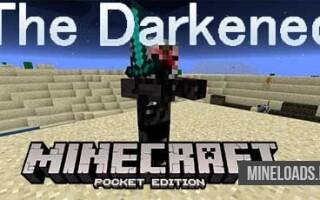 Мод The Darkened для Майнкрафт PE 1.1