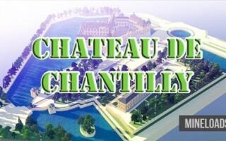 Карта Chateau de Chantilly для Майнкрафт 1.12.2, 1.13